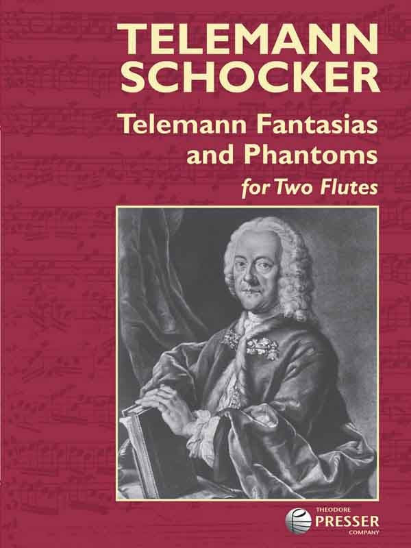 Telemann Fantasias and Phantoms (Two Flutes)