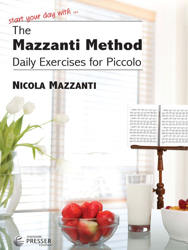 The Mazzanti Method - Daily Exercises for Piccolo