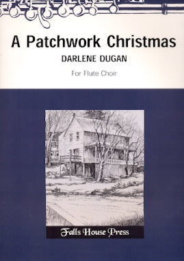 A Patchwork Christmas (Flute Choir)