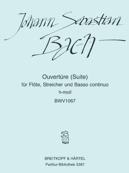 Overture (Suite) No. 2 in B minor, BWV 1067 - Urtext (Flute and Piano)