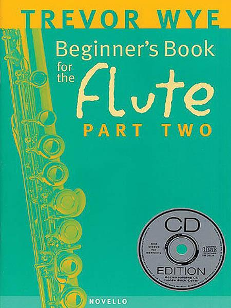 Beginner's Book for the Flute – Part Two (With CD)