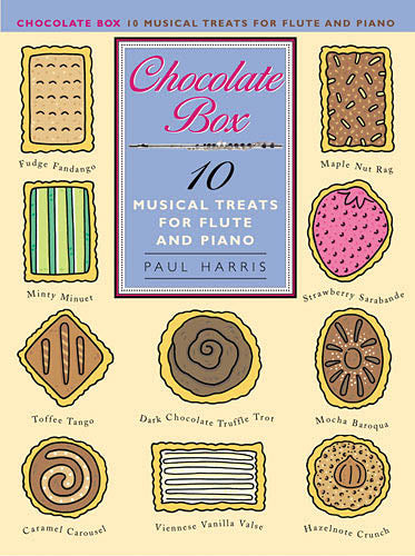 Chocolate Box – 10 Musical Treats (Flute and Piano)