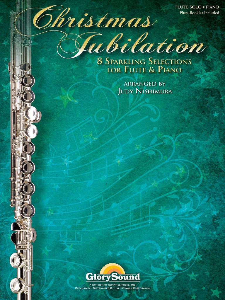 Christmas Jubilation - Sparkling Selections for Flute and Piano
