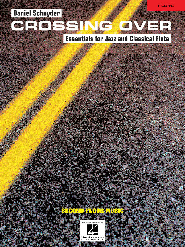 Crossing Over - Essentials for Jazz and Classical Flute