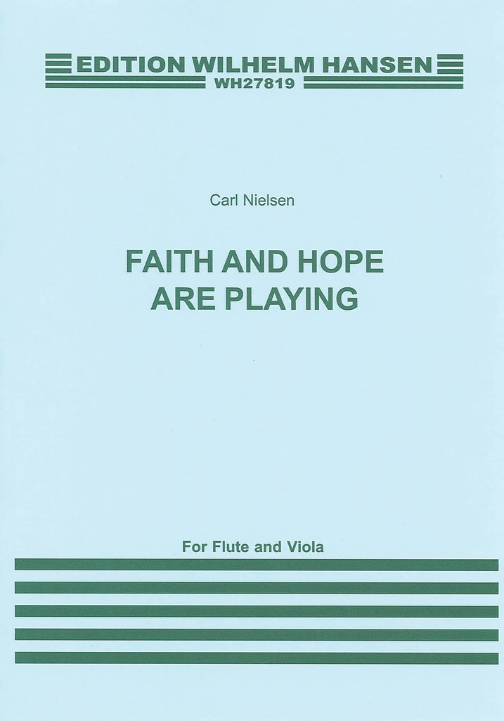 Faith and Hope Are Playing (Flute, Viola)