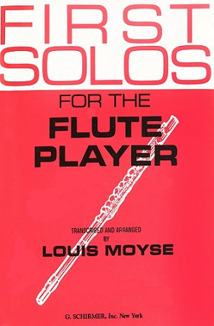 First Solos for the Flute Player (Flute and Piano)