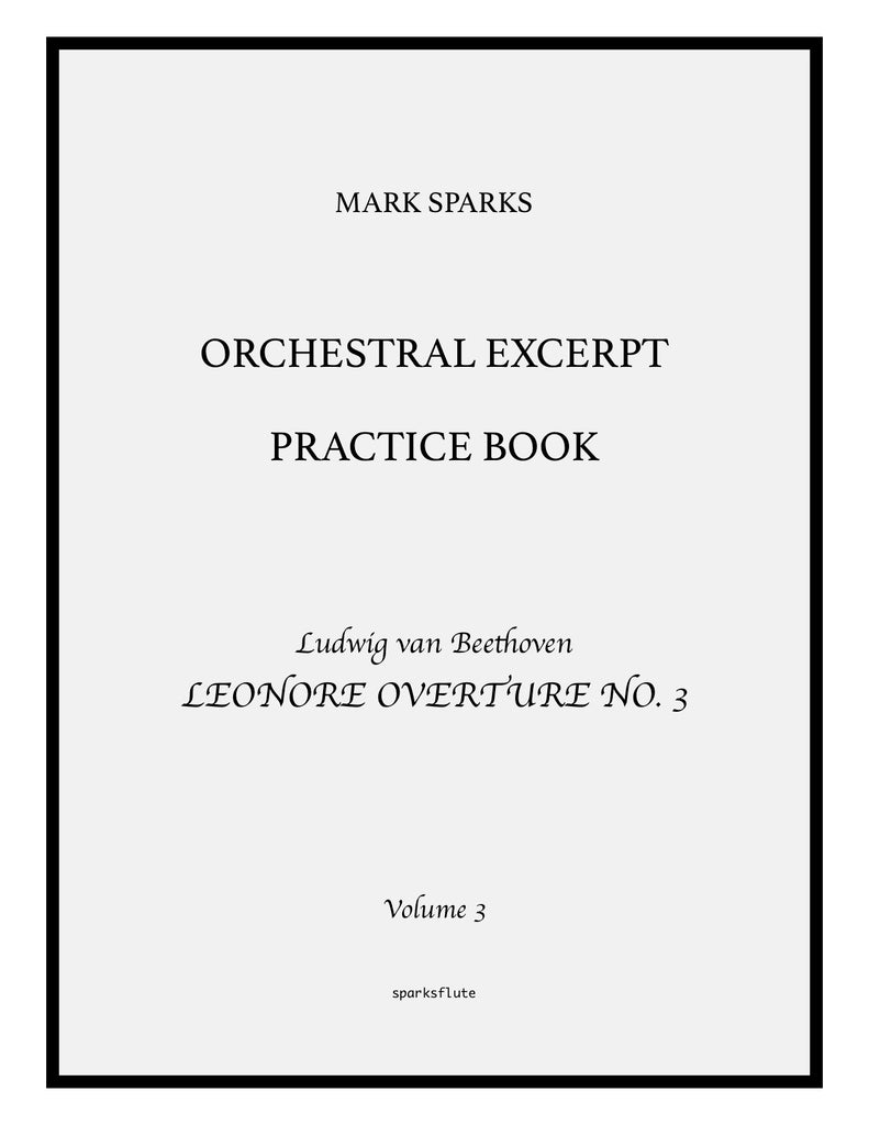 "Orchestral Excerpt Practice Book, Volume 3: Beethoven, ""Leonore Overture No. 3"""