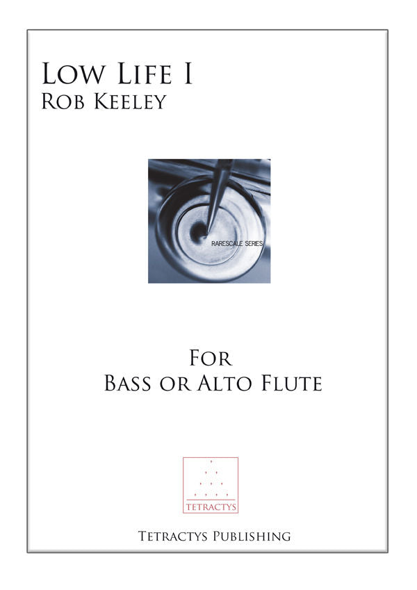 Low Life I (Bass or Alto Flute)