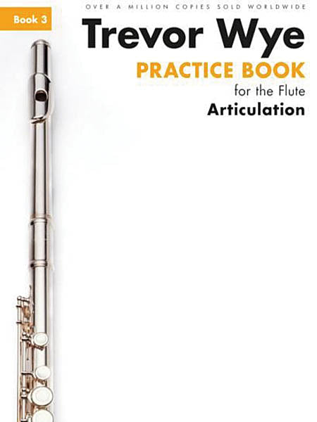Practice Book for the Flute – Book 3: Articulation