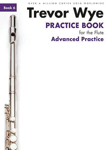Practice Book for the Flute – Book 6: Advanced Practice