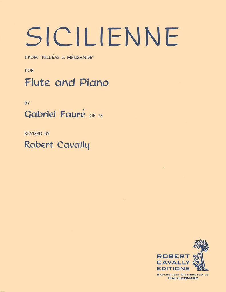 "Sicilienne, Op. 78 from ""Pelleas et Melisande"" (Flute and Piano)"
