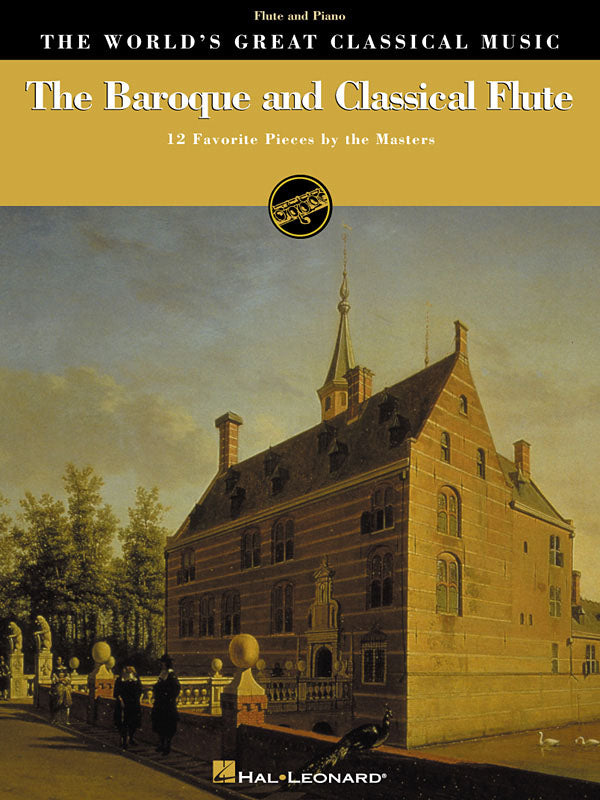 The Baroque and Classical Flute - 12 Favorite Pieces by the Masters (Flute and Piano)