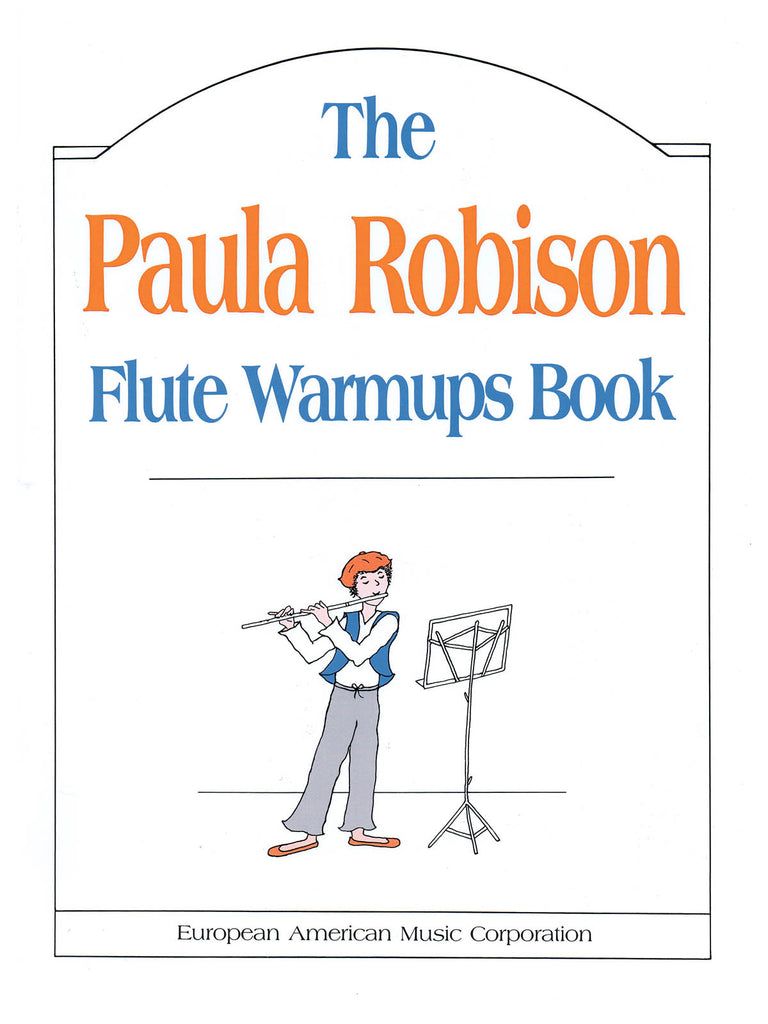 The Paula Robison Flute Warmups Book