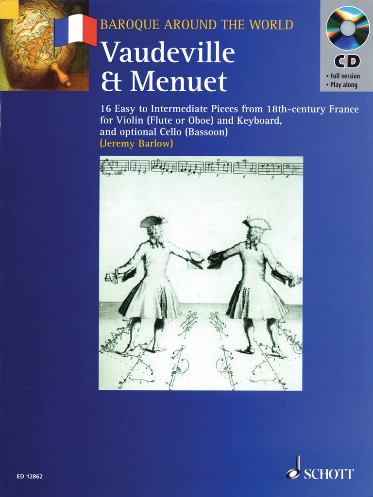 Vaudeville & Menuet - 16 Easy to Intermediate Pieces from 18th Century France (Flute and Piano)