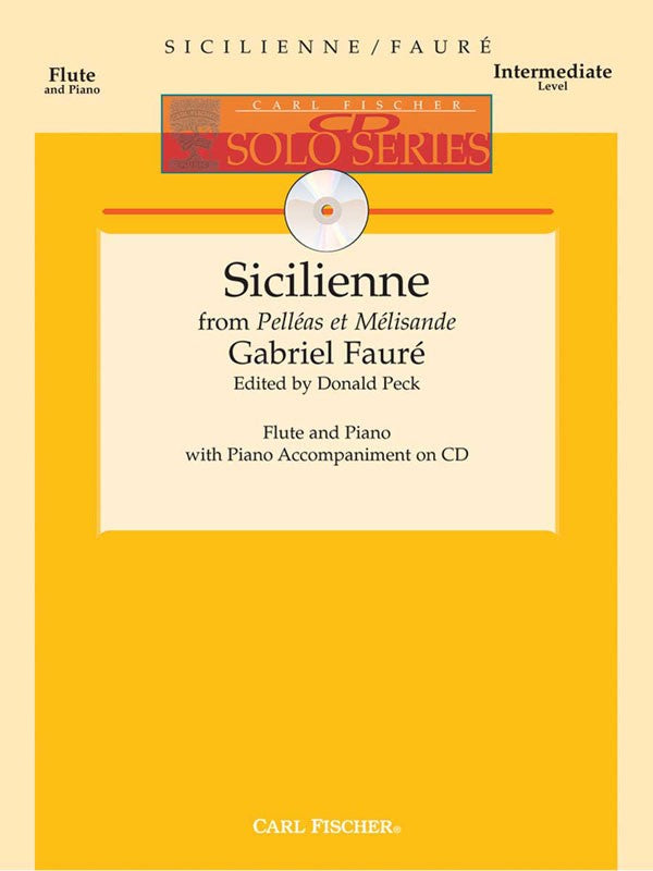 "Sicilienne, Op. 78 from ""Pelleas et Melisande"" (Flute and Piano with CD)"