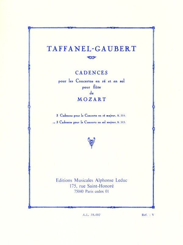 Paul Taffanel and Philippe Gaubert: 3 Cadences for Mozart's Flute Concerto in G major