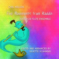 Five Movements from Aladdin Suite (Flute Choir)
