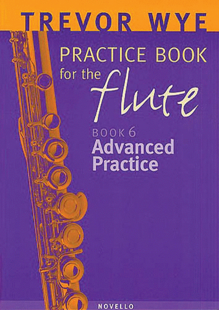 Trevor Wye Practice Book for the Flute - Volume 6 - Advanced Practice