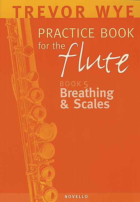 Trevor Wye Practice Book for the Flute - Volume 5 -Breathing and Scales