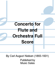 Concerto for Flute and Orchestra (Full Score)