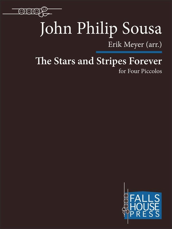 The Stars and Stripes Forever (Four Piccolos)