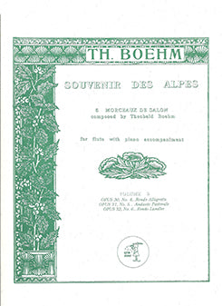 Souvenir Des Alpes, Vol. 2 No.  4-6 (Flute and Piano)