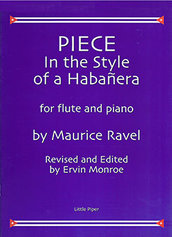 Piece in the Habanera Style (Flute and Piano)