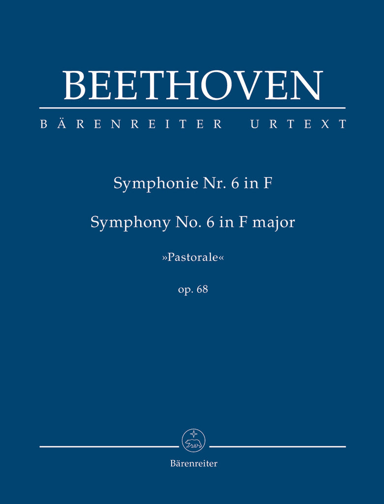 Symphony No. 6 in F major op. 68 'Pastorale' (Orchestral Score)