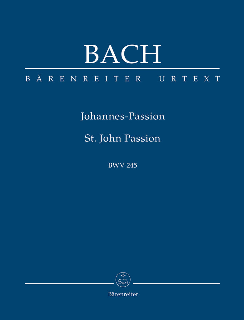 St. John Passion, BWV 245 (Orchestral Score)