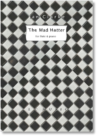 The Mad Hatter (Flute and Piano)