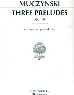 3 Preludes, Op. 18 (Flute Alone)