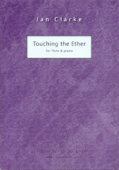 Touching the Ether (Flute and Piano)