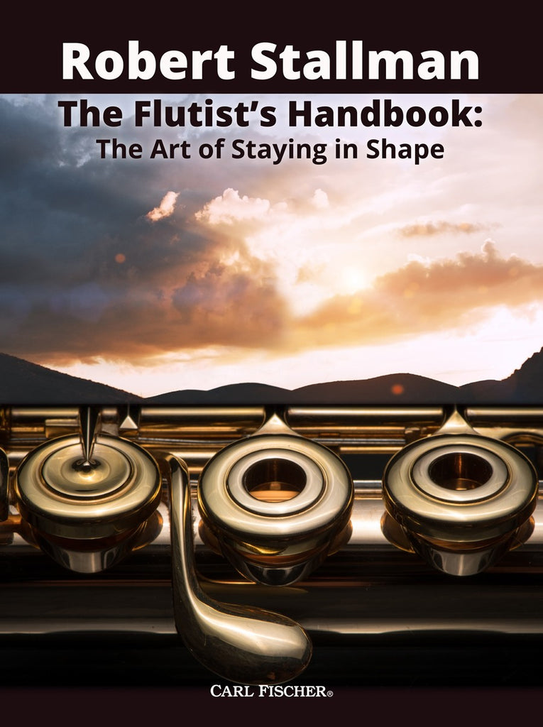 The Flutist's Handbook: The Art of Staying in Shape (Studies and Etudes)