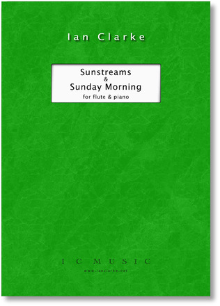 Sunstreams and Sunday Morning (Flute and Piano)