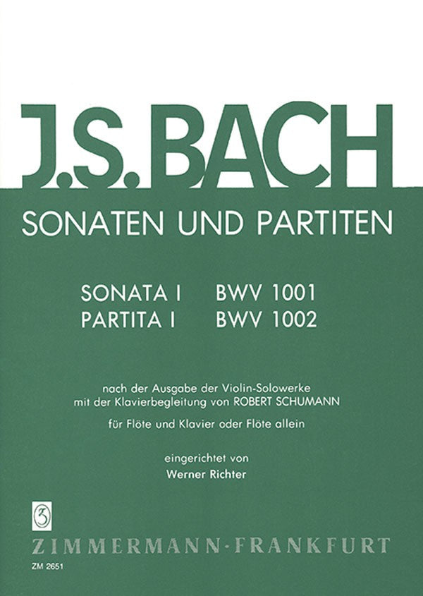 The Sonatas and Partitas, Volume 1 - BWV 1001/1002 (Flute and Piano)