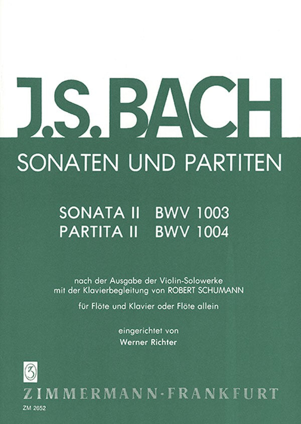 The Sonatas and Partitas, Volume 2 - BWV 1003/1004 (Flute and Piano)