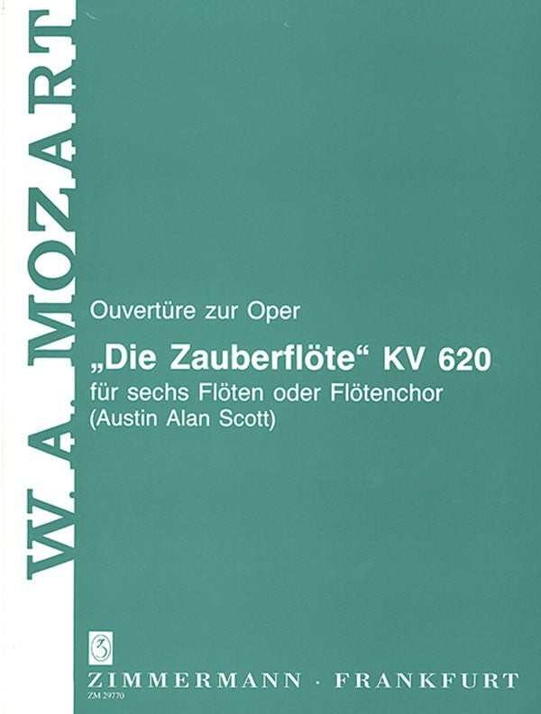 "Overture to the Opera ""The Magic Flute"" KV 620, KV 620"