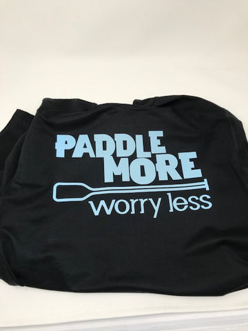 Paddle More Worry Less T- Shirt