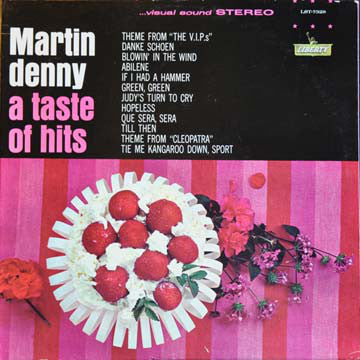 Martin Denny : A Taste Of Hits (LP, Album, Mono)