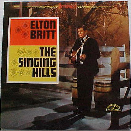 Elton Britt : The Singing Hills (LP)