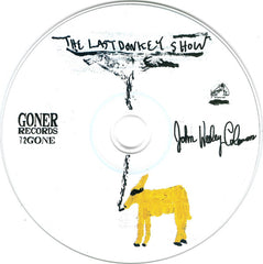 John Wesley Coleman III* : The Last Donkey Show (CD, Album)