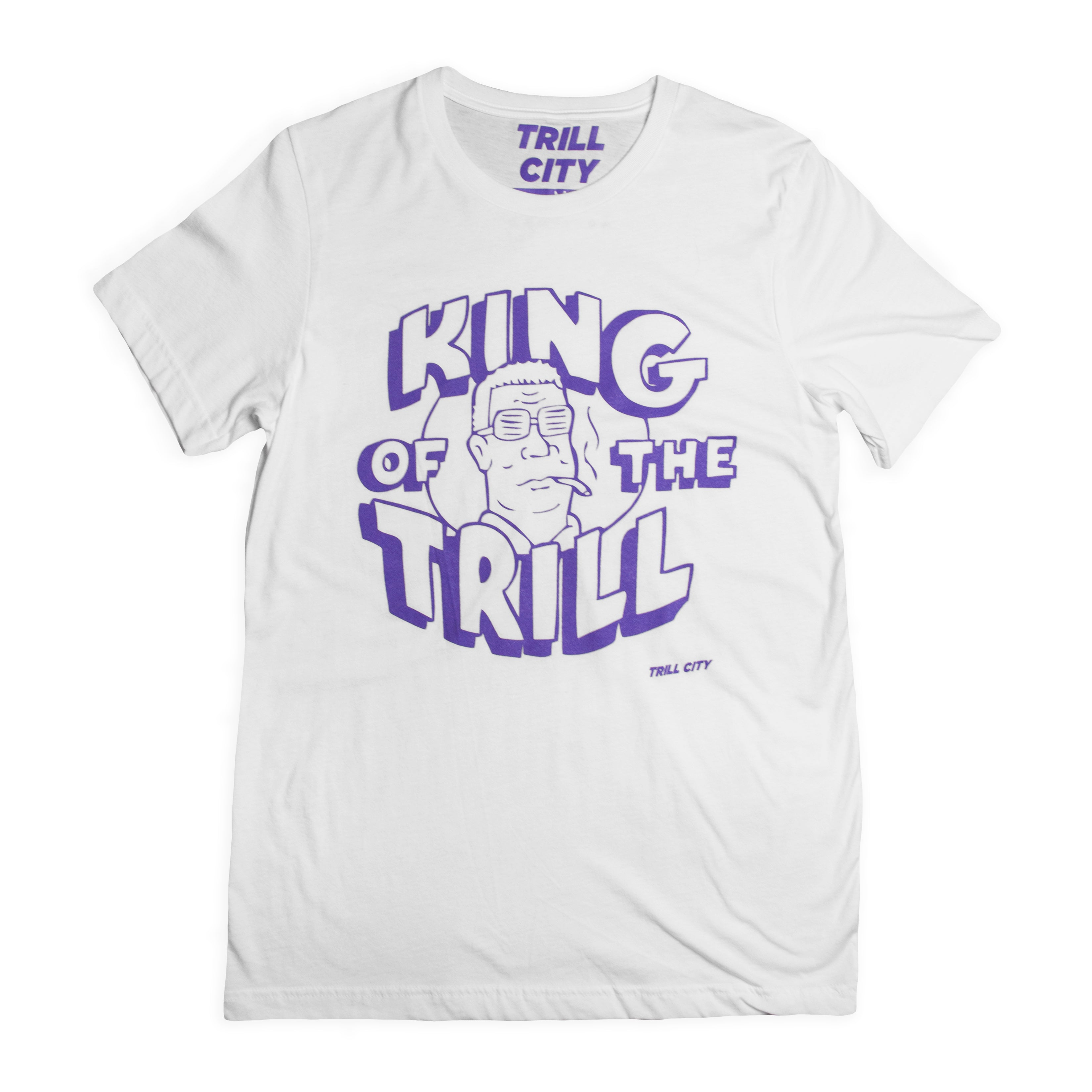TRILL CITY - King of the Trill