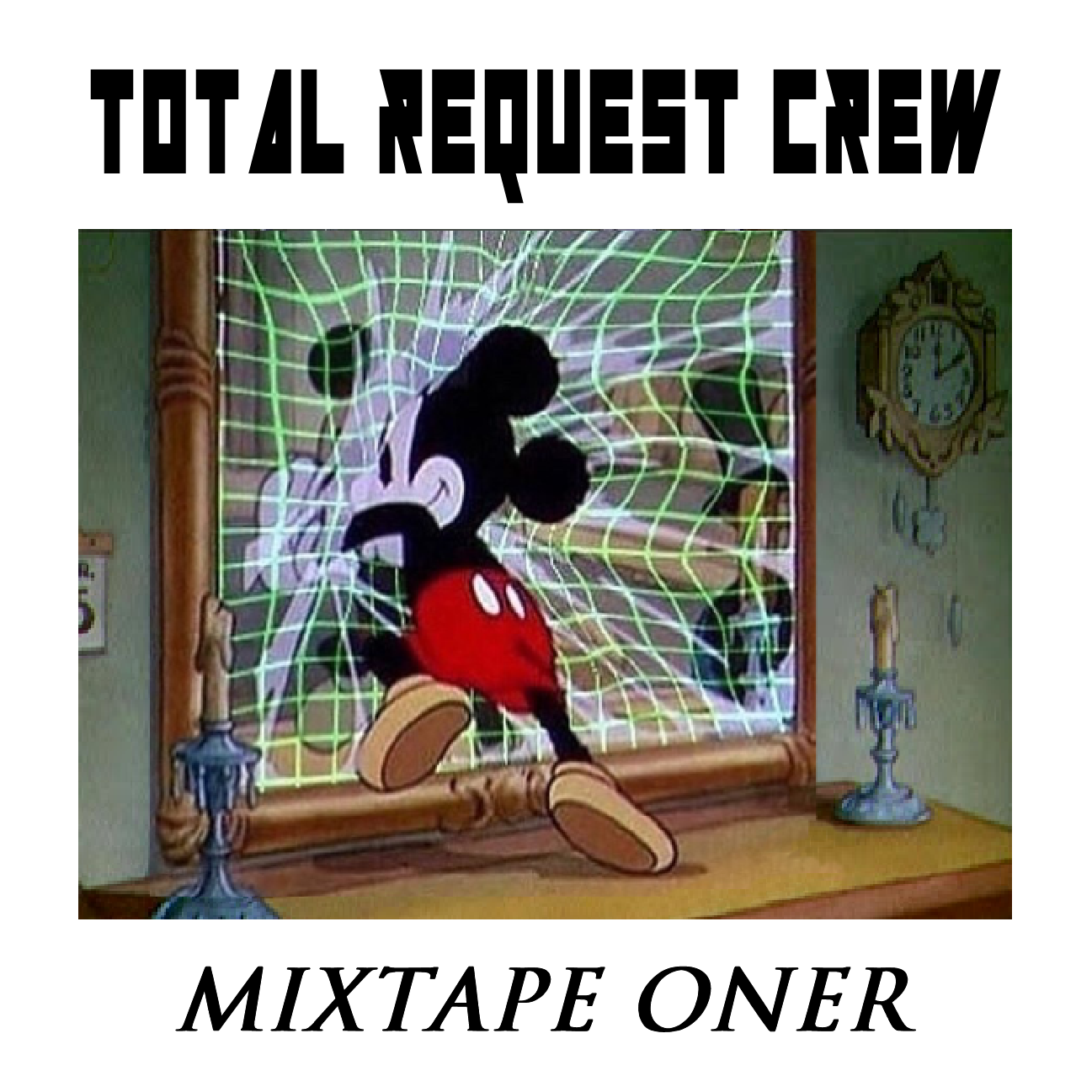 Total Request Crew - Mixtape Oner Digital Download