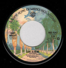 "Gary Wright - Love Is Alive (7"", Single, Jac) (VG+)"
