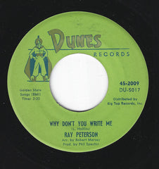 "Ray Peterson - Why Don't You Write Me / I Could Have Loved You So Well (7"", Single) (G+)"