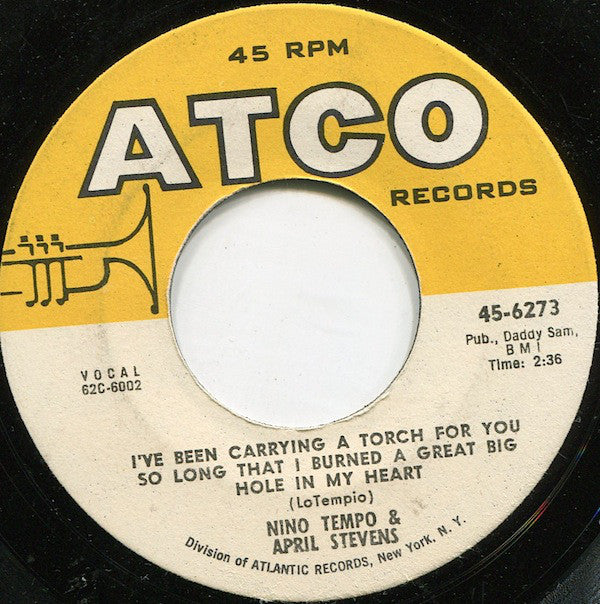 "Nino Tempo & April Stevens - Deep Purple / I've Been Carrying A Torch For You So Long That I Burned A Great Big Hole In My Heart (7"", Single) (VG)"