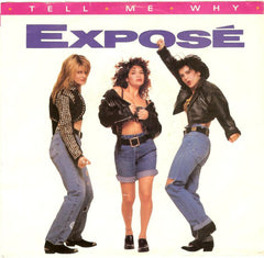"Exposé - Tell Me Why (7"", Single) (G+)"