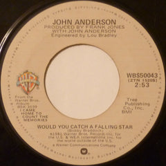 "John Anderson (3) - Would You Catch A Falling Star / I Danced With San Antone Rose (7"") (VG)"