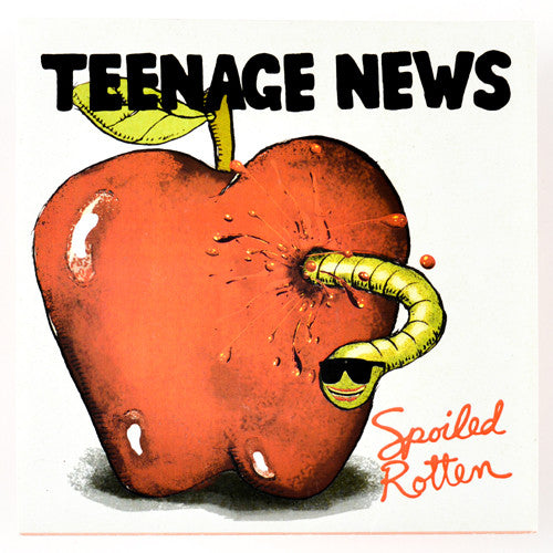 "Teenage News - Spoiled Rotten (7"") (VG+)"