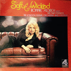 Ronnie Aldrich And His Two Pianos / The London Festival Orchestra And The London Festival Chorus - Soft & Wicked (LP, Album) (VG)